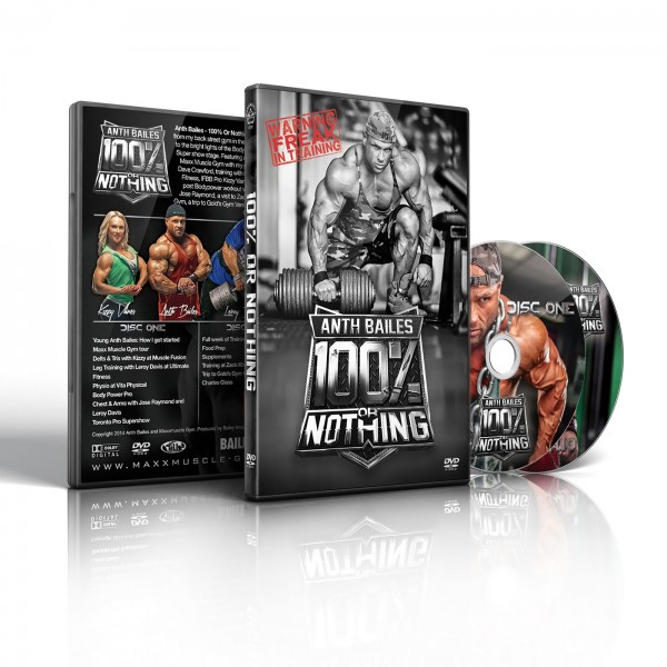 Anth Bailes 100% or Nothing DVD